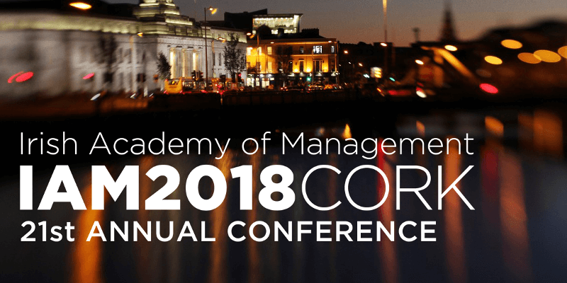 Irish Academy of Management Annual Conference 2018