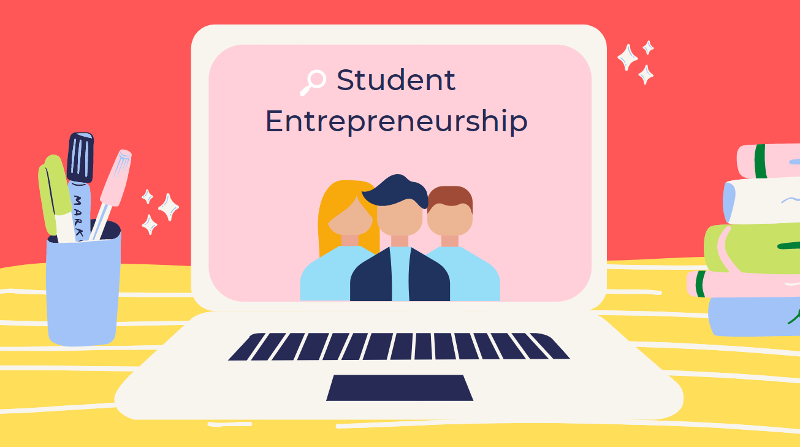 Student Blog: Entrepreneurship is a valid career choice for students